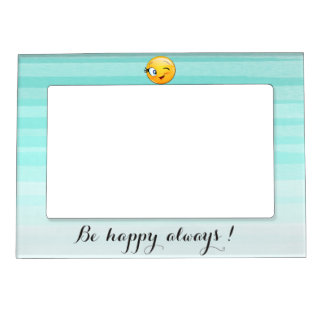 Adorable Winking Smiley Emoji Face-Be happy always Magnetic Frame