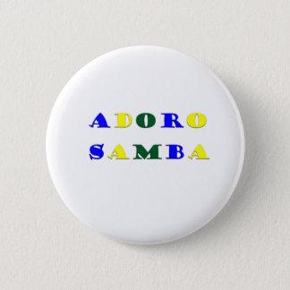 Adoro Samba 6 Cm Round Badge