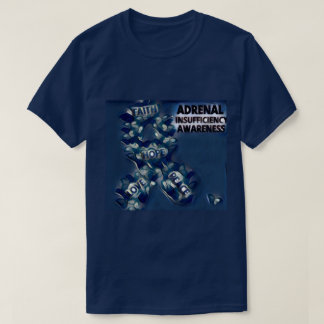 Adrenal insufficiency awareness T-Shirt