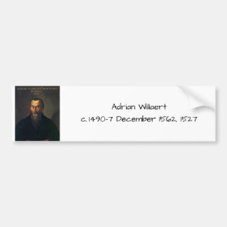 Adrian willaert bumper sticker