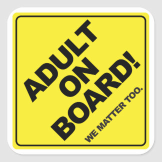 Adult on Board!  Childfree Sticker
