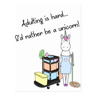 Adulting is hard... I'd rather be a unicorn! Postcard