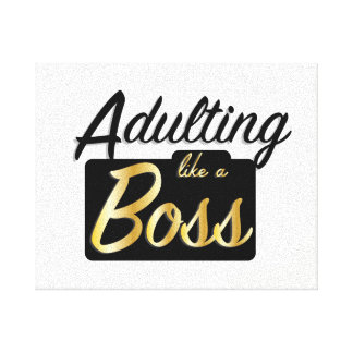 Adulting like a Boss | Canvas