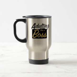 Adulting like a Boss | Travel Mug