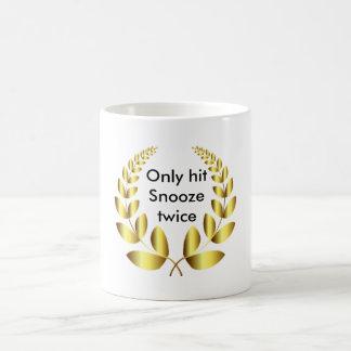 Adulting Only hit Snooze twice Basic White Mug