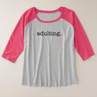 adulting plus size raglan T-Shirt