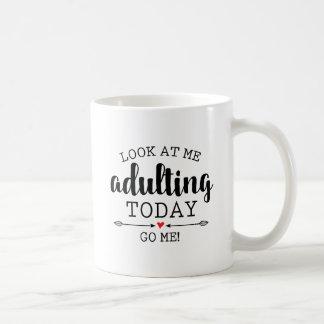 ADULTING TODAY...GO ME!   FUNNY COFFEE MUG