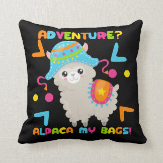 Adventure Alpaca My Bags Cute Funny Cushion