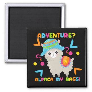 Adventure Alpaca My Bags Cute Funny Magnet