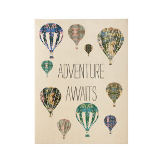 Adventure Awaits   Hot Air Balloon with Phrase Art Wood Poster