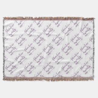 adventure awaits  in purple throw blanket