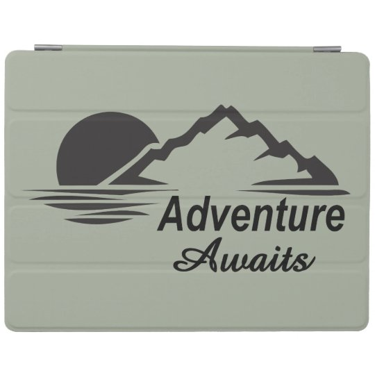 Adventure Awaits Nature Great Outdoors iPad Cover