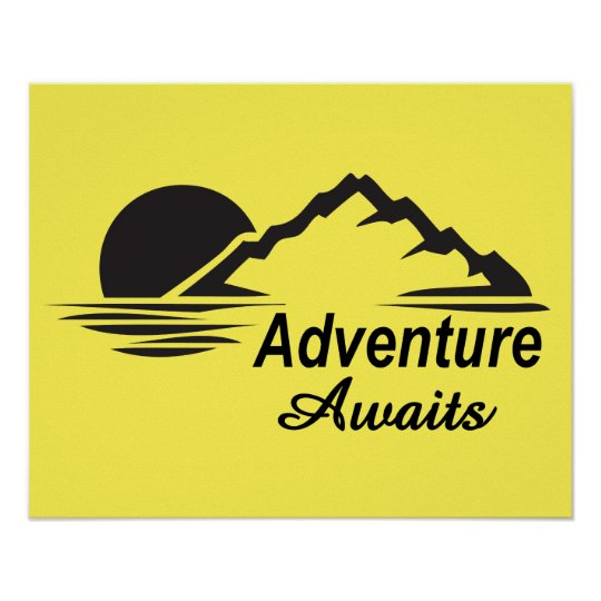 Adventure Awaits Nature Great Outdoors Poster