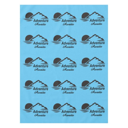 Adventure Awaits Nature Great Outdoors Tablecloth