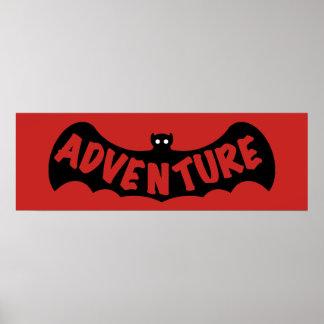 ADVENTURE BAT RED by Slipperywindow Poster