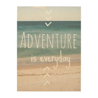 """Adventure is everyday"" Wood Wall Art"