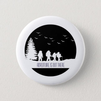 Adventure Is Out There Button