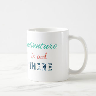Adventure Is Out There Travel Inspire Typography Basic White Mug