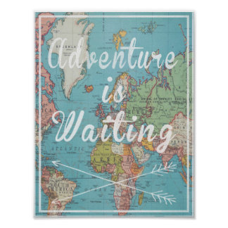 Adventure is Waiting on vintage world map Poster