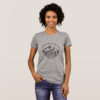 Adventure is Waiting Women's Crew Neck T-Shirt