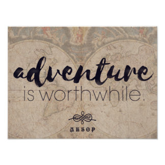 Adventure is worthwhile - Aesop travel poster