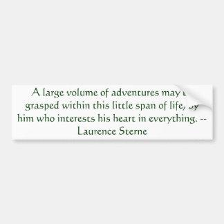 Adventure Quote Laurence Sterne Bumper Sticker