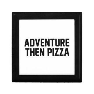 Adventure Then Pizza Gift Box