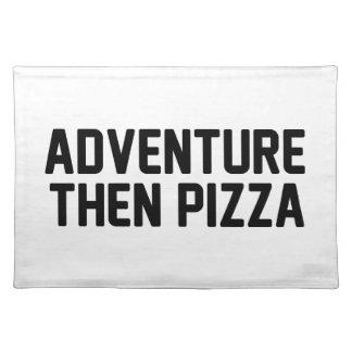 Adventure Then Pizza Placemat
