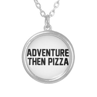 Adventure Then Pizza Silver Plated Necklace