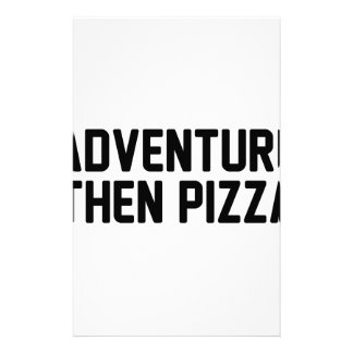 Adventure Then Pizza Stationery