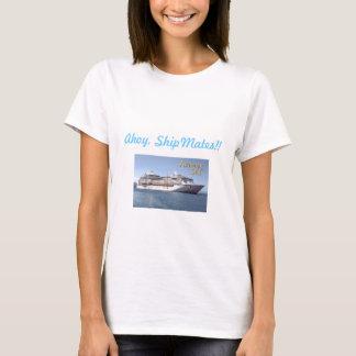 AdventureOfTheSeas04, Ahoy, ShipMates!! T-Shirt