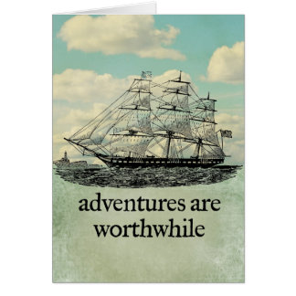 Adventures Are Worthwhile Card
