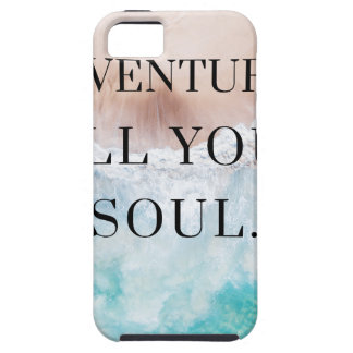 Adventures fill your soul iPhone 5 case