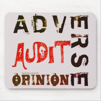"""""""Adverse Audit Opinion"""" Mouse Pad"""