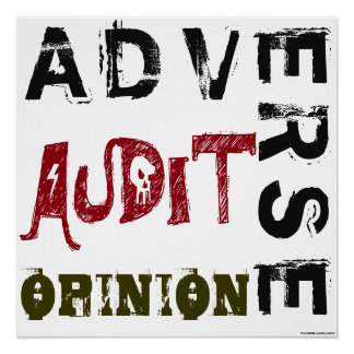 """Adverse Audit Opinion"" Poster"