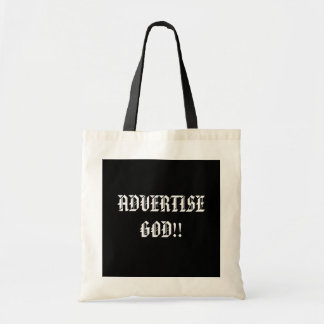 ADVERTISE GOD!!... Religious tote Budget Tote Bag