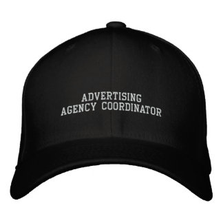 Advertising Agency Coordinator Embroidered Baseball Cap