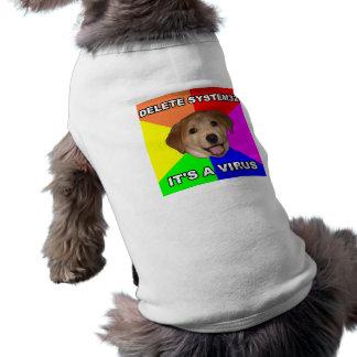 Advice Dog says Delete the Virus Dog Tee