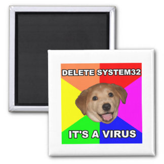 Advice Dog says: Delete the Virus Square Magnet