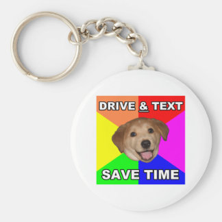 Advice Dog says: Drive & Text Basic Round Button Key Ring