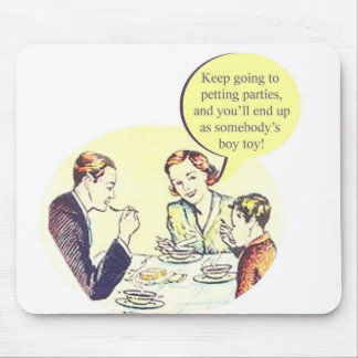 Advice From 1950's Mom Mouse Pad