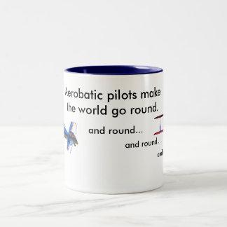 Aerobatic Pilots make the world go round Two-Tone Coffee Mug