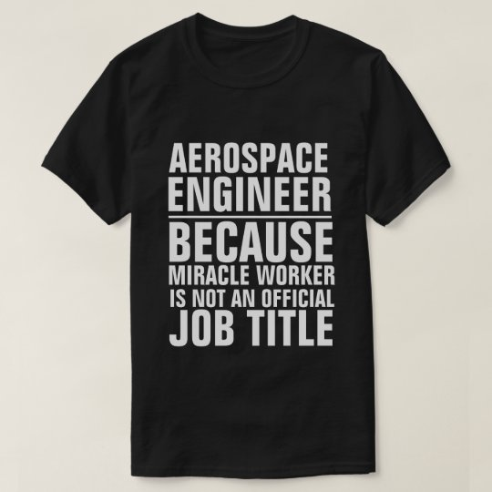 Aerospace Engineer Job Title Shirt