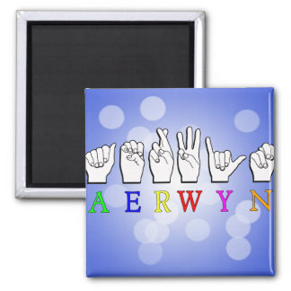 AERWYN FINGERSPELLED ASL DEAF SIGN NAME MAGNET