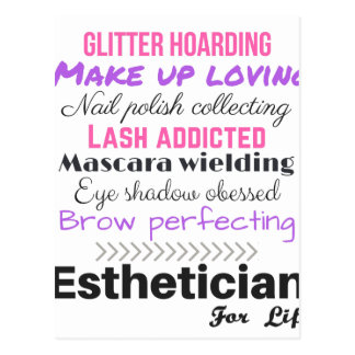 Aesthetician for life postcard