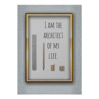 Affirmation I am the architect of my life Poster