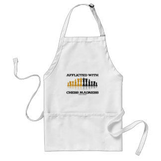 Afflicted With Chess Madness (Chess Set) Aprons
