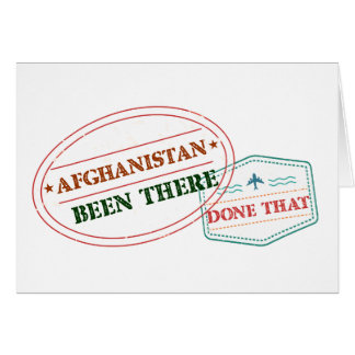 Afghanistan Been There Done That Card