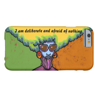 Afraid of Nothing iPhone 6 Case Barely There iPhone 6 Case
