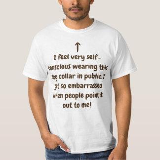 Afraid to wear collar in public! T-Shirt
